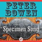 Specimen Song: A Gabriel Du Pre Mystery, Book 2 | Peter Bowen