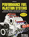 img - for Performance Fuel Injection Systems HP1557: How to Design, Build, Modify, and Tune EFI and ECU Systems.Covers Components, Se nsors, Fuel and Ignition ... Tuning the Stock ECU, Piggyback and Stan book / textbook / text book