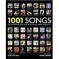 1001 Songs: die Sie h�ren sollten, bevor das Leben vorbei ist