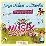 Musik - Was ist das?von &#34;Junge Dichter und Denker&#34;
