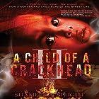 A Child of a Crackhead II Hörbuch von Shameek A Speight Gesprochen von: Larry Herron