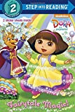 Fairytale Magic (Dora the Explorer) (Step into Reading)