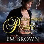 Claiming a Pirate | Em Brown