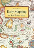 Early Mapping of Southeast Asia (9625934707) by Suarez, Thomas