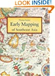 Early Mapping of Southeast Asia: The...