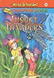 Insect Invaders (Magic School Bus Science Chapter Books (Pb)) (0756911265) by Capeci, Anne