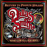 echange, troc Dallas Smith & Boys From Shiloh - Return to Possum Holler