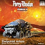 Zielpunkt Arkon (Perry Rhodan NEO 25) | Leo Lukas