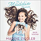 The Maddie Diaries: A Memoir Hörbuch von Maddie Ziegler Gesprochen von: Maddie Ziegler
