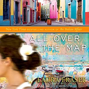 All Over the Map | [Laura Fraser]