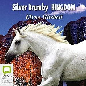 Silver Brumby Kingdom | [Elyne Mitchell]