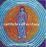 Hildegard von Bingen - Canticles Of Ecstasy