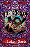 Darren Shan The Lake of Souls (Saga of Darren Shan)