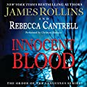 Innocent Blood: The Order of the Sanguines Series, Book 2 Audiobook by James Rollins, Rebecca Cantrell Narrated by Christian Baskous