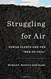 img - for Struggling for Air: Power Plants and the