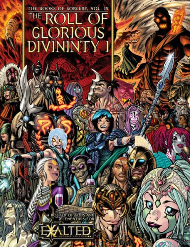 The Roll of Glorious Divinity 1: Books of Sorcery v. 4 (Exalted)