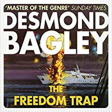 The Freedom Trap Audiobook by Desmond Bagley Narrated by Paul Tyreman