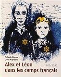 vignette de 'Alex et Léon dans les camps français (Rolande Causse)'