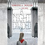 A Night Divided | Jennifer A. Nielsen