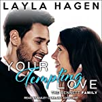 Your Tempting Love: Bennett Family Series, Book 5 | Layla Hagen