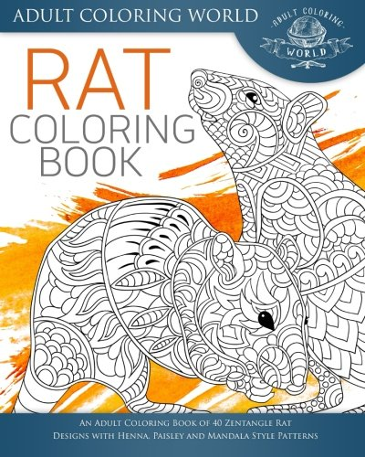 rat-coloring-book-an-adult-coloring-book-of-40-zentangle-rat-designs-with-henna-paisley-and-mandala-