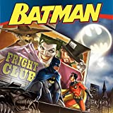 Batman Classic: Fright Club