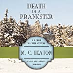 Death of a Prankster: The Hamish Macbeth Mysters, Book 7 (       UNABRIDGED) by M. C. Beaton Narrated by Shaun Grindell