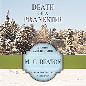 Death of a Prankster: The Hamish Macbeth Mysters, Book 7 | [M. C. Beaton]