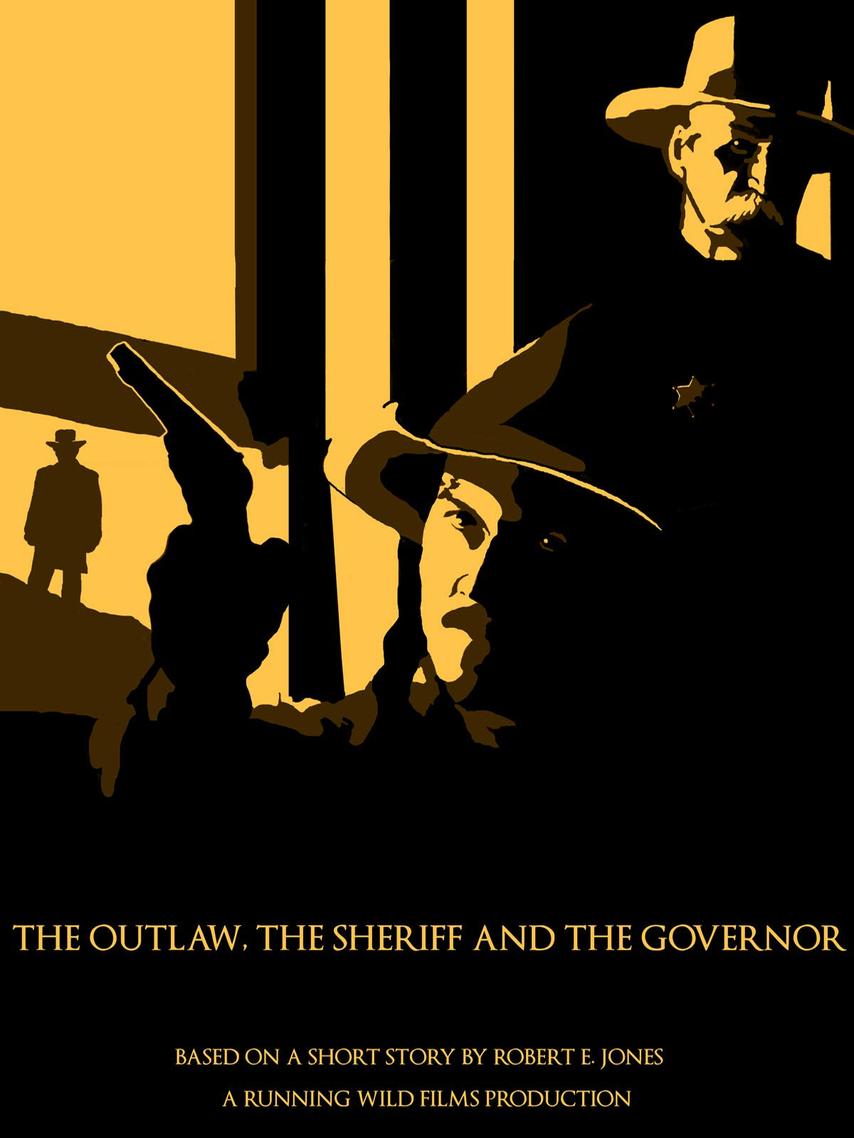 The Outlaw, the Sheriff and the Governor