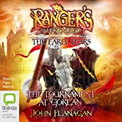 The Tournament at Gorlan: Ranger's Apprentice - The Early Years, Book 1 | John Flanagan