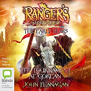 The Tournament at Gorlan: Ranger's Apprentice - The Early Years, Book 1 Audiobook