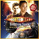 Doctor Who: The Story of Martha - Breathing Space Audiobook by Steve Lockley, Paul Lewis Narrated by Freema Agyeman