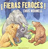 img - for Fieras Feroces! (Spanish Edition) book / textbook / text book