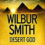Desert God | Wilbur Smith
