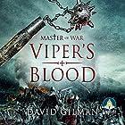 Viper's Blood: Master of War, Book 4 Hörbuch von David Gilman Gesprochen von: Colin Mace