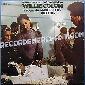 Willie Colon - El Baquine De Angelitos Negros [LP] - Amazon.com Music