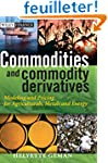 Commodities and Commodity Derivatives...