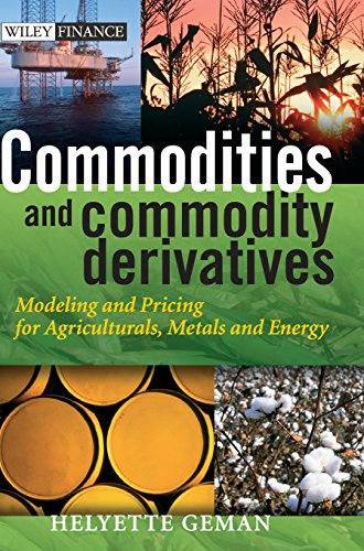 Commodities and Commodity Derivatives: Modelling and Pricing for Agriculturals, Metals and Energy PDF