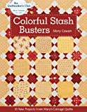 img - for C&T Publishing Colorful Stash Busters book / textbook / text book