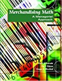 img - for Merchandising Math: A Managerial Approach by Doris H. Kincade (2003-09-18) book / textbook / text book