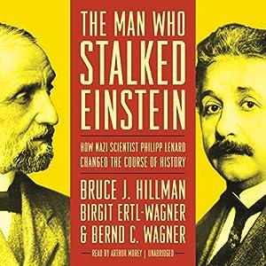 The Man Who Stalked Einstein Hörbuch