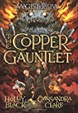 img - for The Copper Gauntlet (Magisterium, Book 2) book / textbook / text book