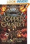 The Copper Gauntlet: Book Two of Magi...