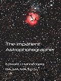The Impatient Astrophotographer