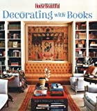 House Beautiful Decorating with Books (House Beautiful Series)