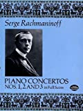 Piano Concertos Nos. 1, 2 and 3 in Full Score (0486263509) by Serge Rachmaninoff