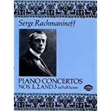 Sergei Rachmaninov: Piano Concertos Nos. 1, 2 and 3 (Full Score) (Piano Concertos, 2 & 3)by Serge Rachmaninoff
