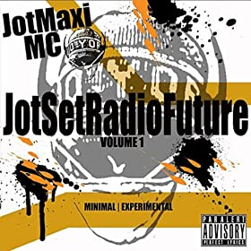 JotSetRadioFuture, Vol. 1 [Explicit]