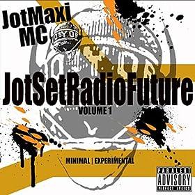 JotSetRadioFuture, Vol. 1 [Explicit]
