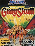 Masters of the Universe: The Powers of Grayskull: 5 Intarsia Sweater Knitting Patterns (24-44in) Gary Kennedy